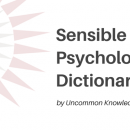 Sensible Psychology Dictionary by Uncommon Knowledge